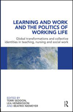 Learning and Work and the Politics of Working Life