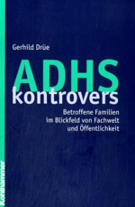 ADHS kontrovers